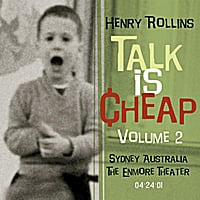 Henry Rollins | Talk Is Cheap, Vol. 2