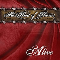 Her Bed of Thorns | Alive