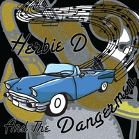 Herbie D and the Dangermen | Herbie D and the Dangermen - EP