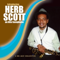 Herb Scott | Introducing Herb Scott on Alto Saxophone