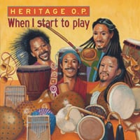Heritage O.P. | When I start to play