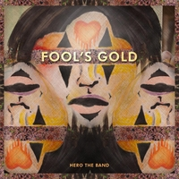 Hero the Band | Fool's Gold