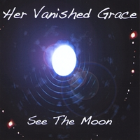 Her Vanished Grace | See the Moon