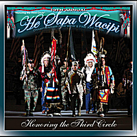 "Various Artists | 19th Annual He Sapa Wacipi 2005 - ""Black Hills Powwow"" (Honoring the Third Circle)"