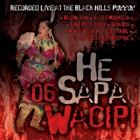 "Various Artists | He Sapa Wacipi 2006 (Black Hills Powwow"")"