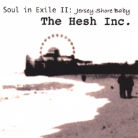 The Hesh Inc. | Soul In Exile II