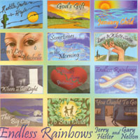 Jerry Hester & Gary Nelson | Endless Rainbows