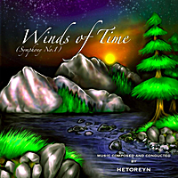 Hetoreyn | Winds of Time (Symphony No.1)