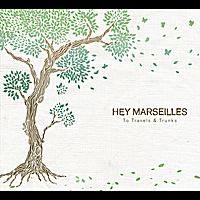 Hey Marseilles | To Travels and Trunks - Vinyl Version