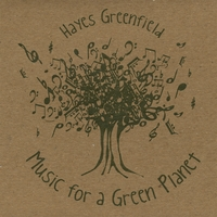Hayes Greenfield | Music for a Green Planet