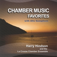 Harry Hindson, And Others | Chamber Music Favorites With Alto Saxophone