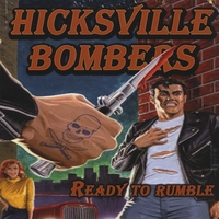Hicksville Bombers | Ready to Rumble