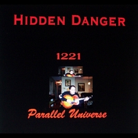 Hidden Danger & Tony Cacciutti | 1221 Parallel Universe