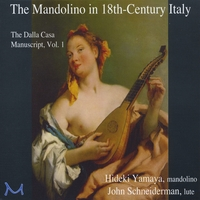 Hideki Yamaya & John Schneiderman | The Mandolino in 18th-Century Italy