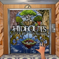 Hideouts | Stuck Between Stories