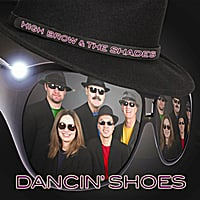 High Brow and the Shades | Dancin' Shoes
