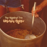 The HighEnd Trio | Whiskey Nights