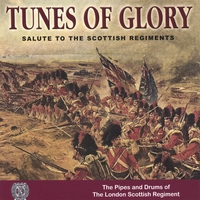 Pipes and Drums of The London Scottish Regiment | Tunes Of Glory