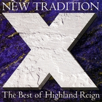 Highland Reign | New Tradition