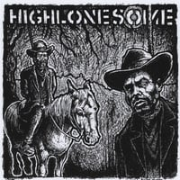 Highlonesome | Highlonesome