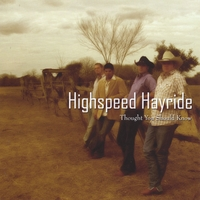 Highspeed Hayride | Thought You Should Know