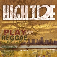 High Tide | Play Me Reggae