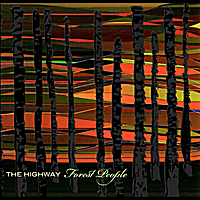 The Highway | Forest People