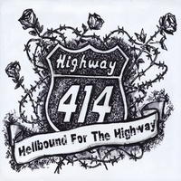 Highway 414 | Hellbound For The Highway