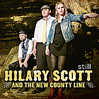 Hilary Scott & The New County Line | Still