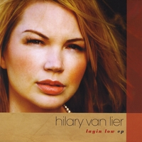 Hilary Van Lier | Layin Low - EP