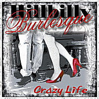 Hillbilly Burlesque | Crazy Life