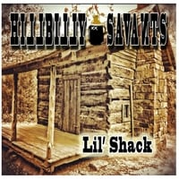 Hillbilly Savants | Lil Shack