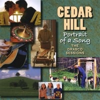 Cedar Hill | Portrait Of A Song - The Drasco Sessions - HH-1377
