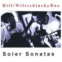 Robin Hill and Peter Wiltschinsky Guitar Duo | Soler Sonatas