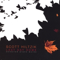 Scott Hiltzik | Last Day Home