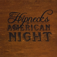 The Hipnecks | American Night