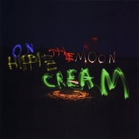 Hippie Cream | On the Moon