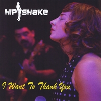 Hipshake | I Want to Thank You