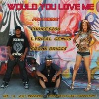 Choices280 | Would You Love Me