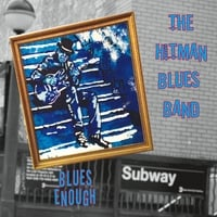 Hitman Blues Band | Blues Enough