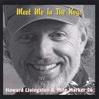 Howard Livingston and the Mile Marker 24 Band | Meet Me In The Keys