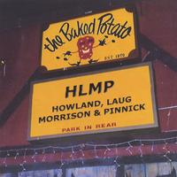 Howland, Laug, Morrison & Pinnick | Live At The Baked Potato