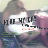 Miss Helen | Hear My Cry