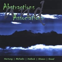 Hartung, McFadin, Hallock, Shawn & Good | Abstractions and Associations
