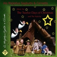 His Majestys Sagbutts & Cornetts | The Twelve Days of Christmas