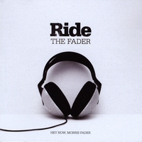 Hey Now, Morris Fader | Ride The Fader