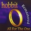 Hobbit: All For The One Re-Mastered