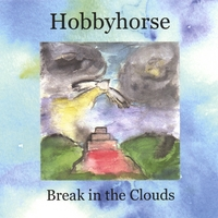 Hobbyhorse | Break In The Clouds