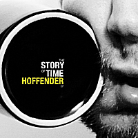 Hoffender | The Story of Time