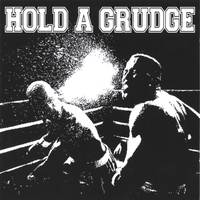 Hold A Grudge | Hold A Grudge